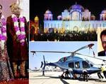 بالگرد ۶ میلیون دلاری که داماد هندی در گرانترین عروسی از پدر زنش هدیه گرفت + عکس